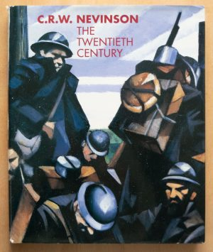 C.R.W. Nevinson: The Twentieth Century
